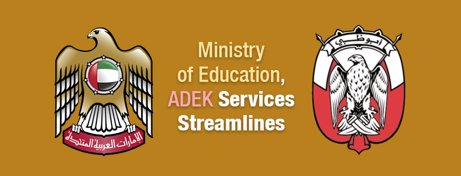 Ministry of Education, Adek services streamlined